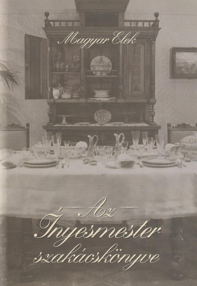 Az Ínyesmester szakácsönyve