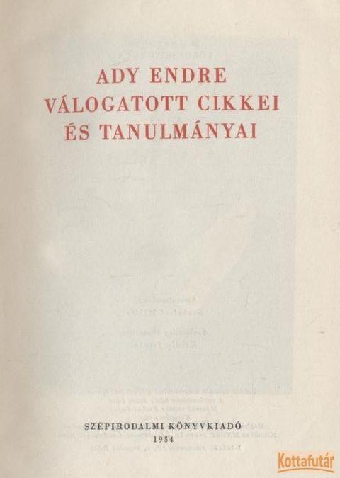 Ady Endre válogatott cikkei és tanulmányai