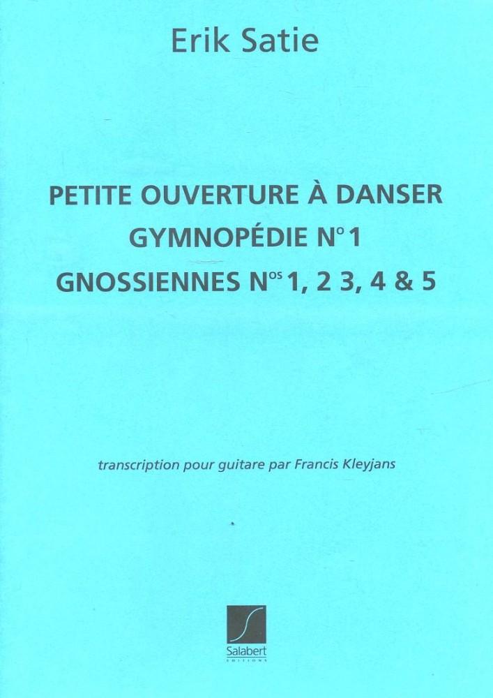 Petite Ouverture Á Danser Gymnopédie N°1 Gnossiennes N° 1, 2 3, 4 & 5
