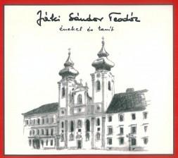 Jáki Sándor Teodóz énekel és tanít (CD-lemez)