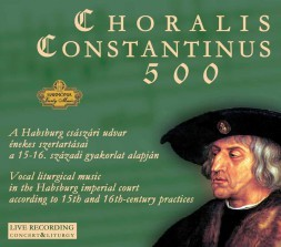 lChoralis Constantinus 500 I. (CD-lemez)
