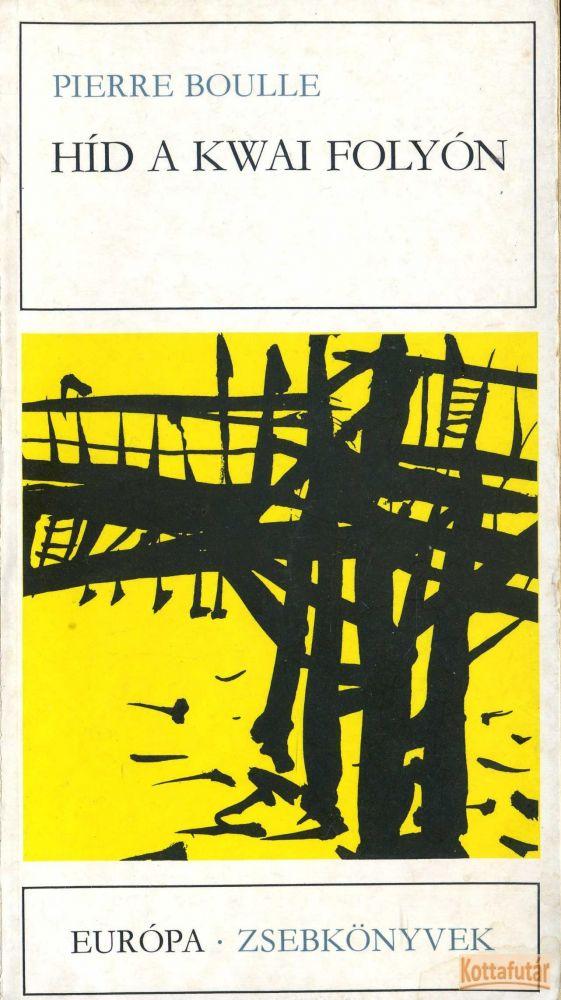Híd a Kwai folyón (1979)