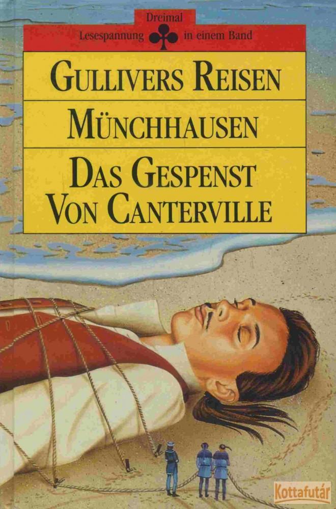 Gulliver Reisen / Münchhausen / Das Gespenst Von Canterville