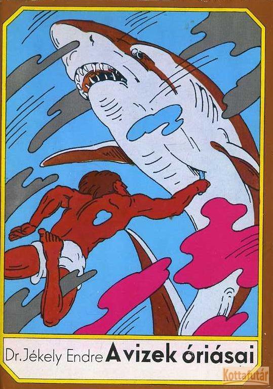 A vizek óriásai (1977)