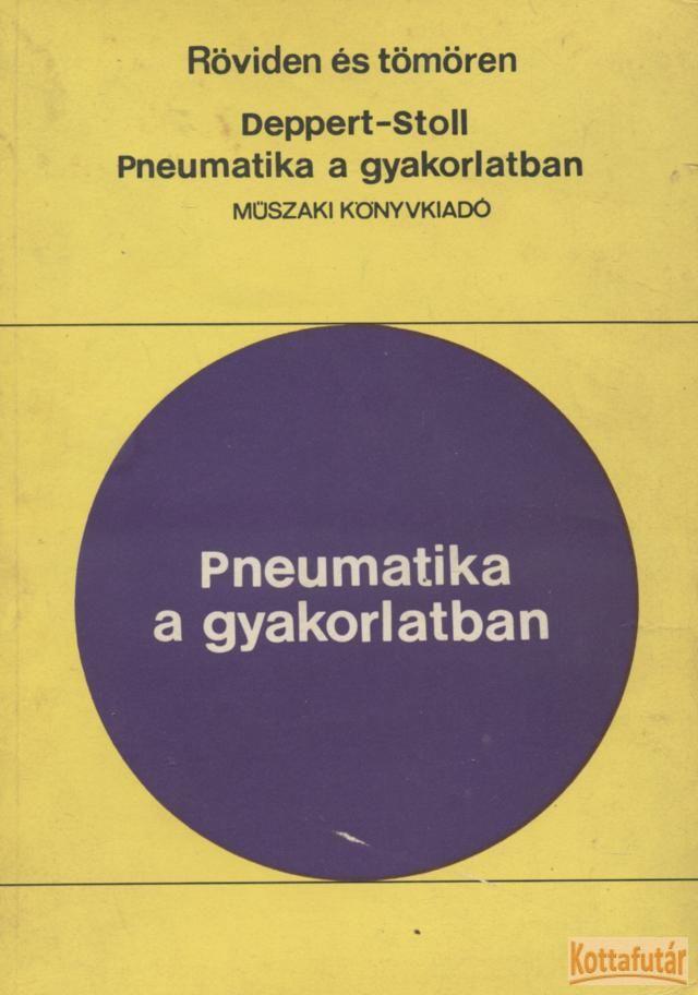 Pneumatika a gyakorlatban