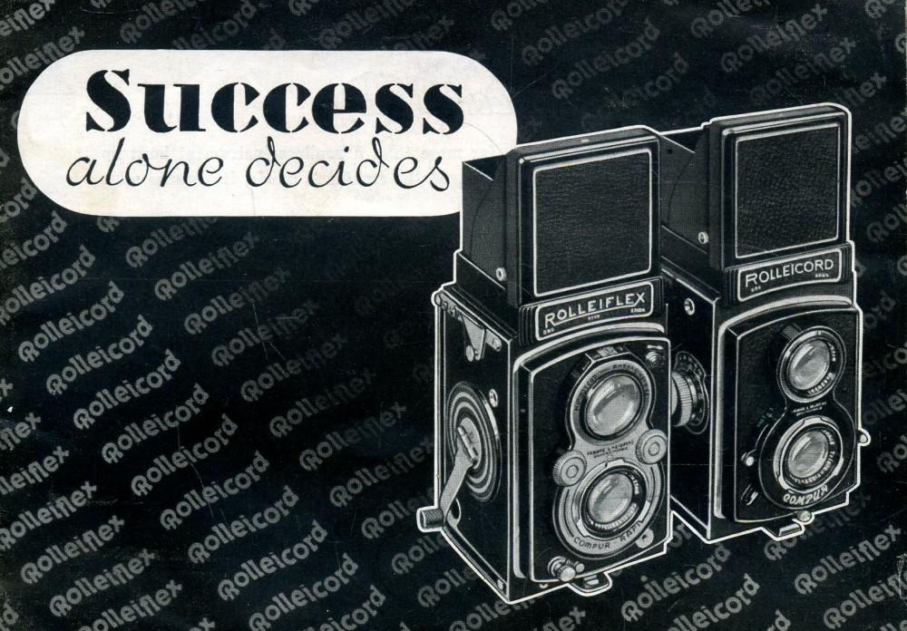 Success alone decides