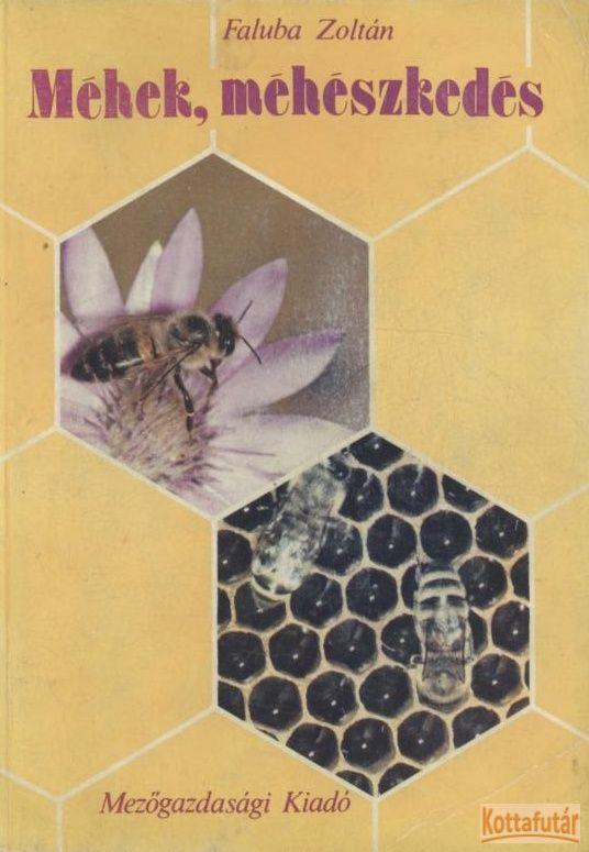 Méhek, méhészkedés