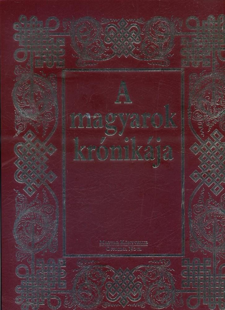 A magyarok krónikája (díszkiadás)