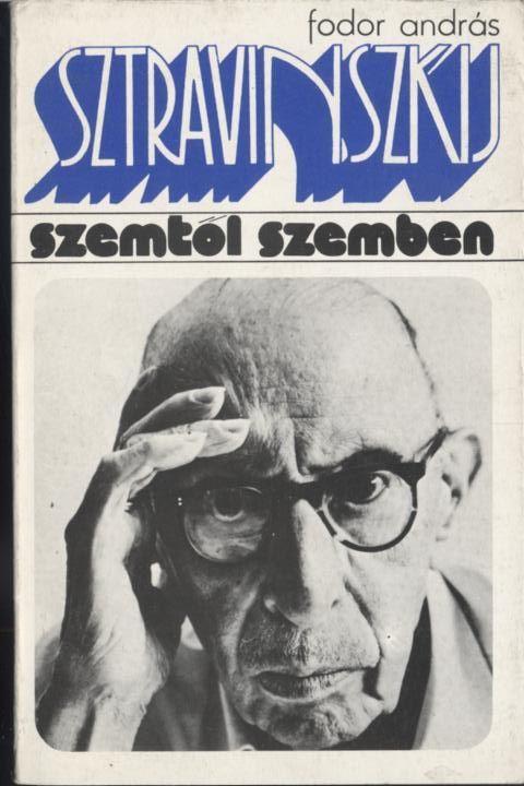 Sztravinszkij - Szemtől szembe