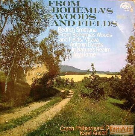 From Bohemia's Woods and Fields