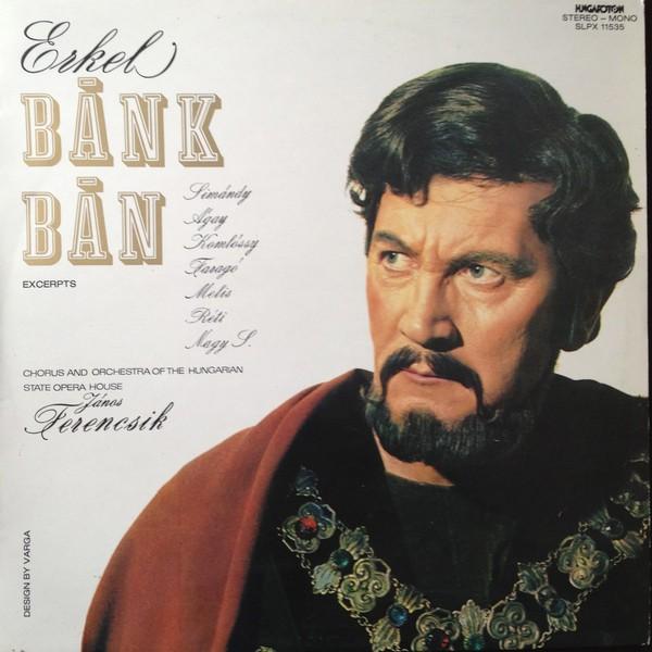 Erkel Ferenc - Bánk bán (részletek)