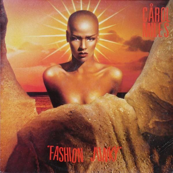 Carol Miles - Fashion Junky