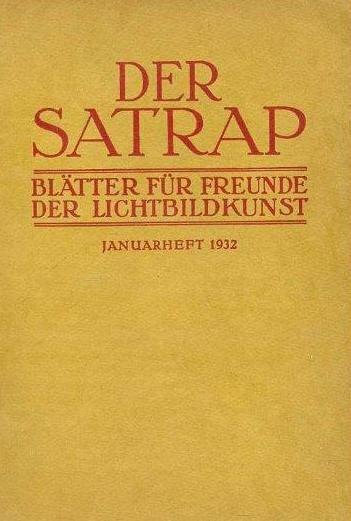 Der Satrap - Blätter für Freunde der Lichtbildkunst (1932)