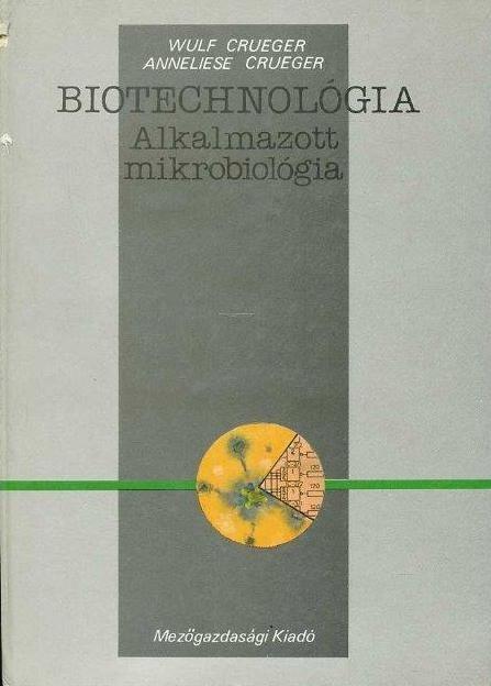 Biotechnológia - Alkalmazott mikrobiológia