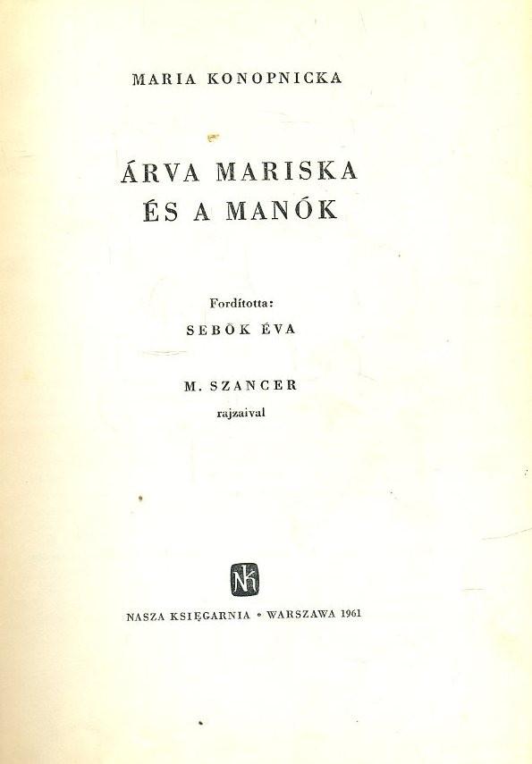 Árva Mariska és a manók