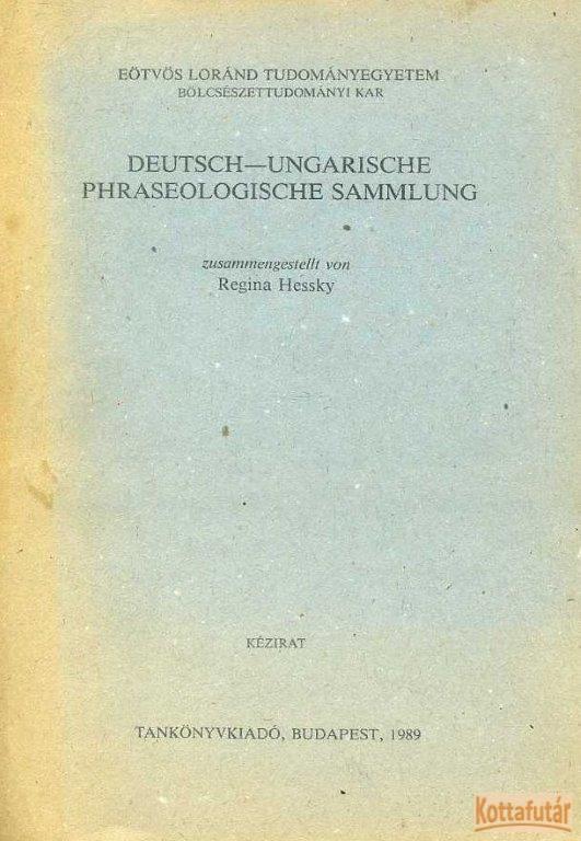Deutsch-Ungarische Phraseologische Sammlung