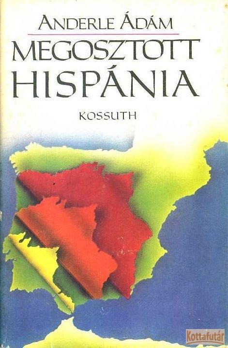 Megosztott Hispánia