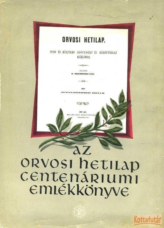 Az Orvosi Hetilap centenáriumi emlékönyve