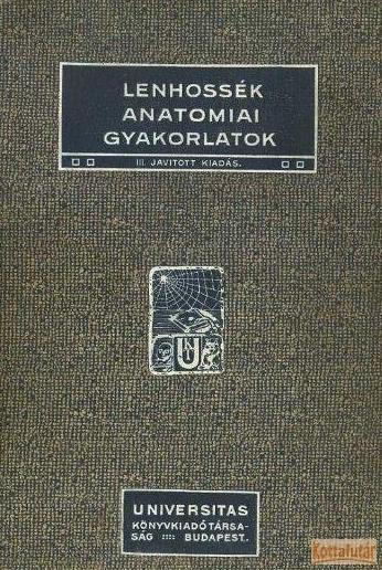 Lenhossék anatómiai gyakorlatok