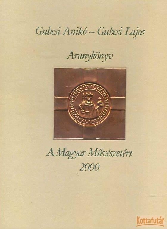 Aranykönyv a Magyar Művészetért 2000