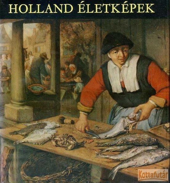 Holland életképek
