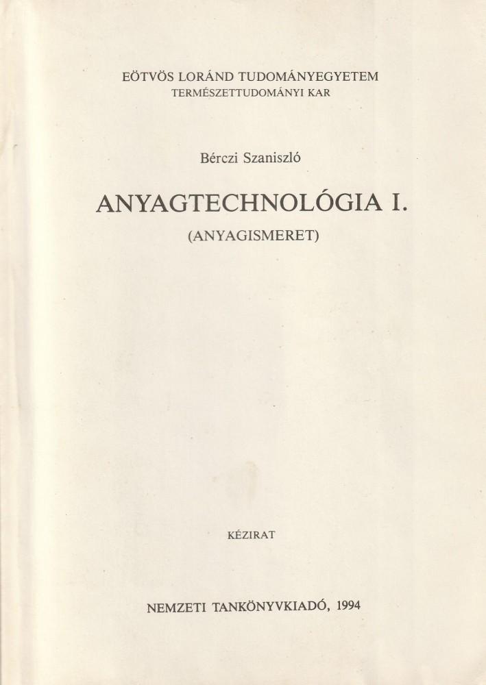 Anyagtechnológia I.