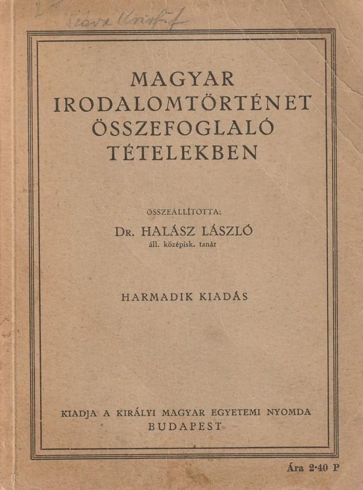 Magyar irodalomtörténet összefoglaló tételekben