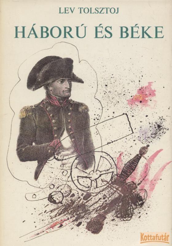 Háború és béke I-IV. (1979)