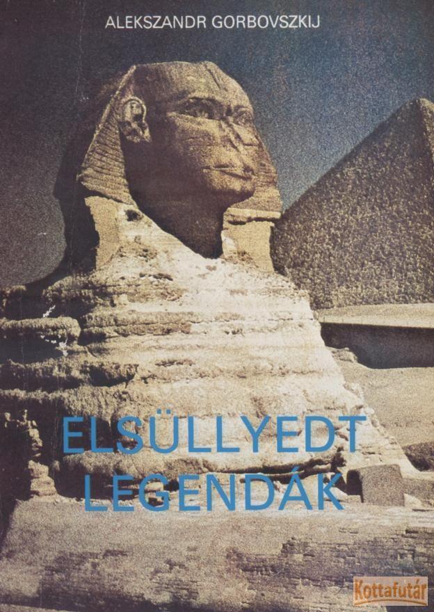 Elsüllyedt legendák