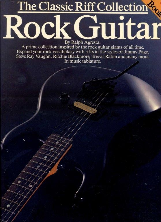 The Classic Riff Collection Rock Guitar - Book 1