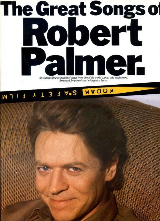 The Great Songs of Robert Palmer