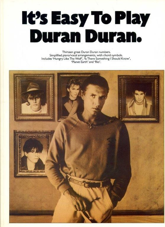 It's Easy To Play Duran Duran