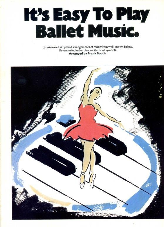 It's Easy To Play Ballet Music