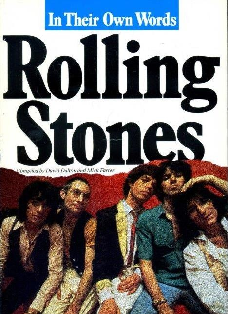 Rolling Stones - In Their Own Words