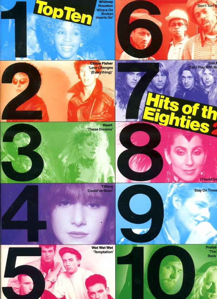Top Ten Hots of the Eighties 2